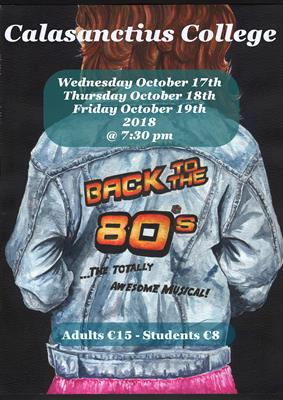 Back to the 80's - Calasanctius College School Musical